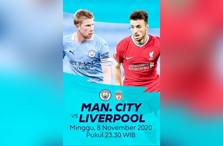 Link Live Streaming Manchester City Vs Liverpool, Segera Kickoff!